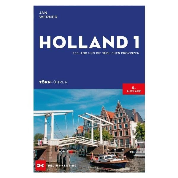 Holland 1,  Zeeland und die südlichen Provinzen