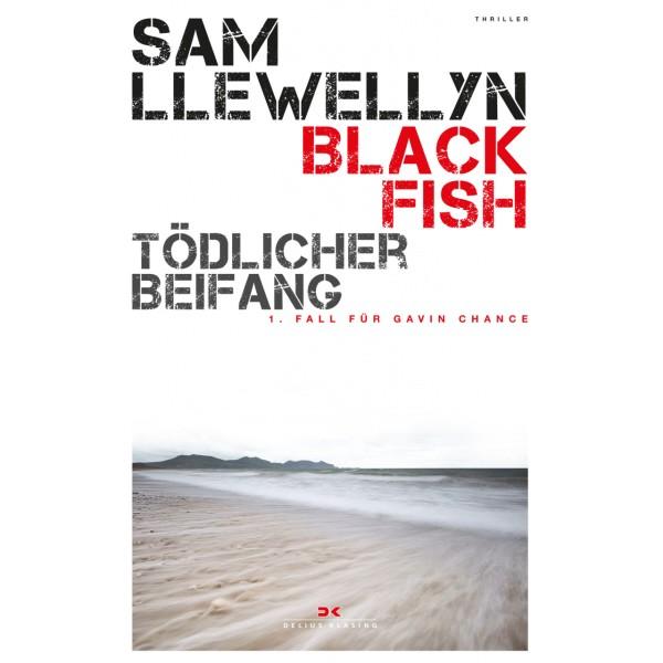 Black Fish, tödlicher Beifang - Sam Llewellyn