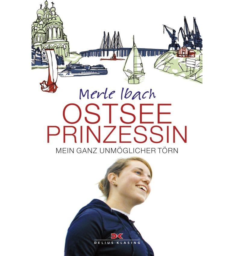 Ostseeprinzessin, Mein ganz unmöglicher Törn - Merle Ibach