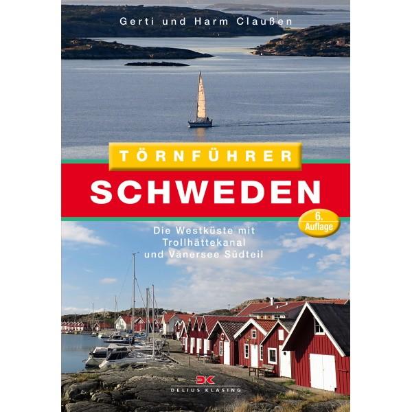 Törnführer Schweden 1 - Die Westküste mit Trollhättekanal und Vänersee Südteil - Gerti und Harm Claußen