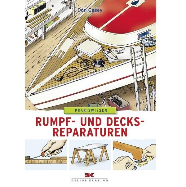 Rumpf- und Decksreparaturen - Don Casey