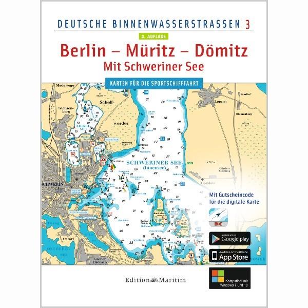 Deutsche Binnenwasserstraßen 3, Berlin - Müritz - Dömitz / Mit Schweriner See