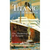 Das Titanic-Bordbuch, eine Handreichung für Passagiere