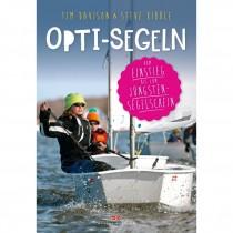 Opti-Segeln, Vom Einstieg bis zum Jüngstensegelschein, Tim Davison, Steve Kibble