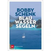 Blauwassersegeln - Bobby Schenk