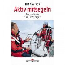 Aktiv mitsegeln, Basiswissen für Einsteiger (138) - Tim Davison