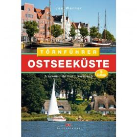 Törnführer Ostseeküste 1 - Travemünde bis Flensburg, Jan Werner