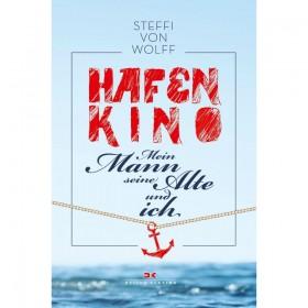 Hafenkino, Mein Mann, seine Alte und ich, Steffi von Wolff