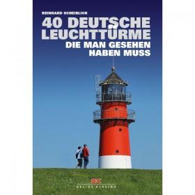 40 deutsche Leuchttürme, die man gesehen haben muss