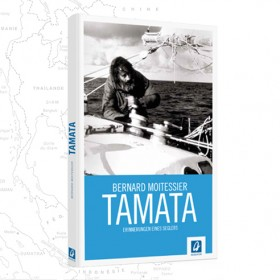 Tamata–Erinnerungen eines Seglers - Bernard Moitessier