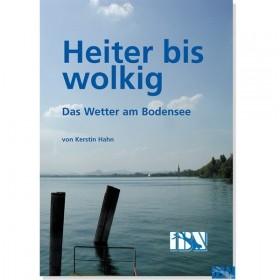 Heiter bis wolkig Das Wetter am Bodensee