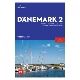 Törnführer Dänemark 2 - Fünen – Seeland – Lolland – Falster – Møn – Bornholm, Jan Werner