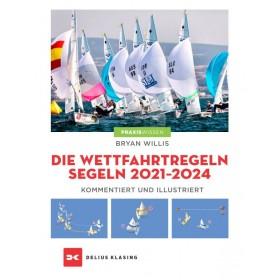 Die Wettfahrtregeln Segeln 2021 - 2024, Bryan Willis