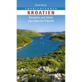 Charterführer Kroatien; Kornaten und Küste von Zadar bis Sibenik - Dieter Berner