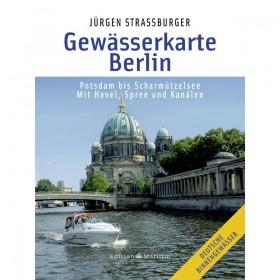 Gewässerkarte Berlin, Potsdam bis Scharmützelsee; mit Havel, Spree und Kanälen - Jürgen Straßburger