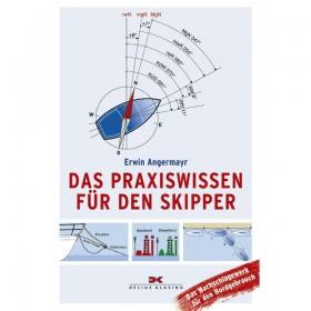 Das Praxiswissen für den Skipper - Erwin Angermayr