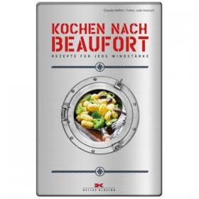 Kochen nach Beaufort - Rezepte für jede Windstärke