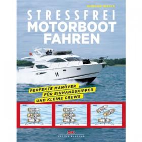 Stressfrei Motorboot fahren, Duncan Wells