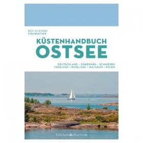 Küstenhandbuch Ostsee - Deutschland, Dänemark, Schweden, Finnland, Russland, Baltikum, Polen, RCC Pilotage Foundation